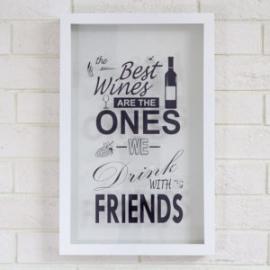 Копилка для винных пробок «The Best Wines Are The Ones We Drink With Friends» белая